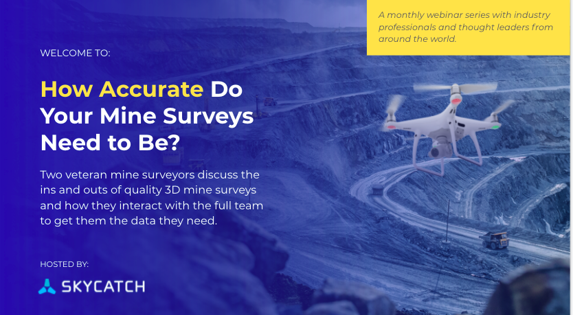 Learn from survey experts about when accuracy is needed in a mine survey.